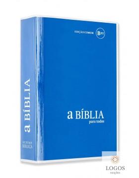 A Bíblia para Todos - Edição comum, bpt