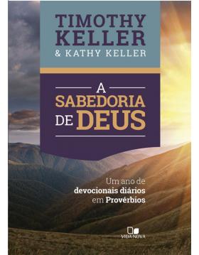 A sabedoria de Deus, Timothy Keller