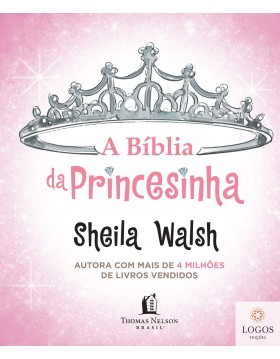 A Bíblia da Princesinha. 9788578603243. Sheila Walsh