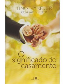 O significado do casamento, Timothy Keller