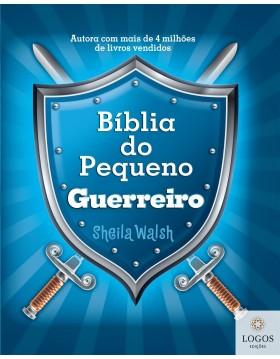 Bíblia do pequeno guerreiro. 9788578607104. Sheila Walsh