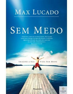 Sem medo. 9789727119820. Max Lucado