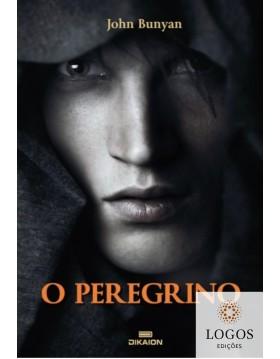 O Peregrino. John Bunyan. 9789898552419