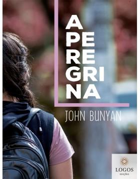 A Peregrina. John Bunyan. 9788592030964