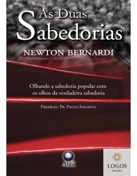 As duas sabedorias. 9788578570439. Newton Bernardi