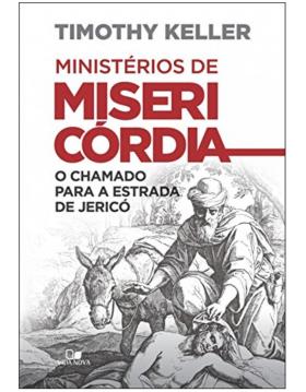 Ministérios de misericórdia...