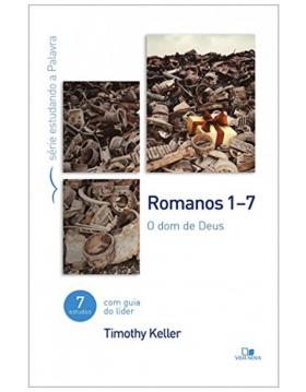 Romanos 1-7 - o dom de Deus
