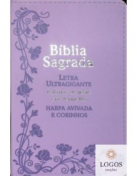 Bíblia Sagrada - ARC - com Harpa Avivada e Corinhos - letra ultra-gigante - capa luxo - Flores lilás. 7908084604929