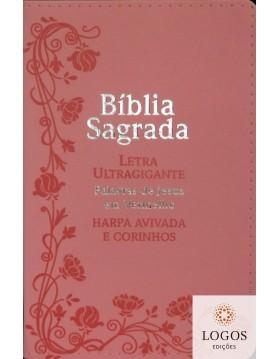 Bíblia Sagrada - ARC - com Harpa Avivada e Corinhos - letra ultra-gigante - capa luxo - Flores rosa. 7908084604943