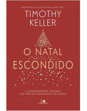 O Natal escondido, Timothy Keller