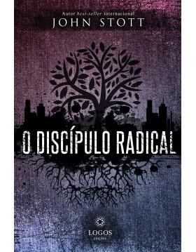 O discípulo radical, John Stott