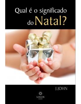 Qual é o significado do Natal?, J. John