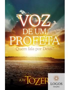 Voz de um profeta - Quem fala por Deus? 9788543501574. A.W. Tozer