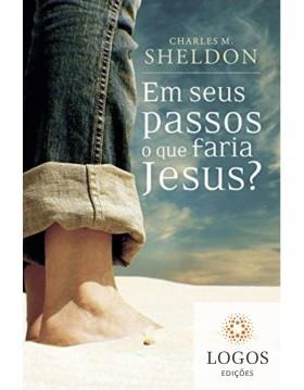 Em seus passos que faria Jesus? - edição de bolso. 9788573256154. Charles M. Sheldon