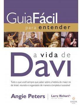 Guia fácil para entender a vida de Davi. 9788578609177. Larry Richards