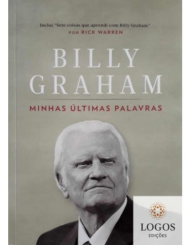 Minhas últimas palavras. 9788538302841. Billy Graham