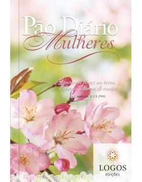 Pão diário mulheres - flores da terra. 9781680434347