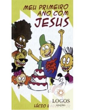 Meu primeiro ano com Jesus. 9788591010653. Lucinho. Davi Lago