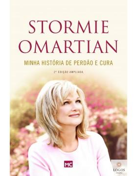 Minha história de perdão e cura. 9788543302614. Stormie Omartian