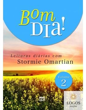 Bom dia! - leituras diárias com Stormie Omartian - volume 2. 9788543302218