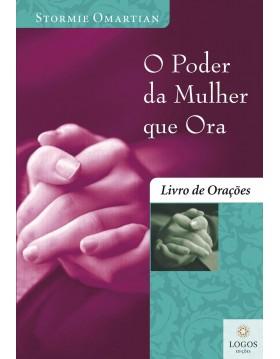 O poder da mulher que ora - livro de orações - edição de bolso. 9788573256161. Stormie Omartian