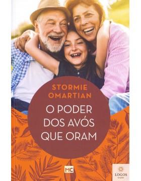 O poder dos avós que oram. 9788543303864. Stormie Omartian