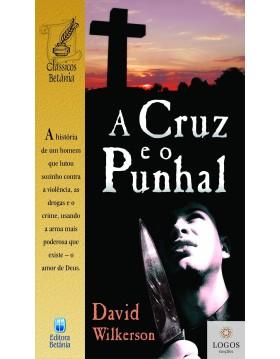 A cruz e o punhal. 9788535801804. David Wilkerson