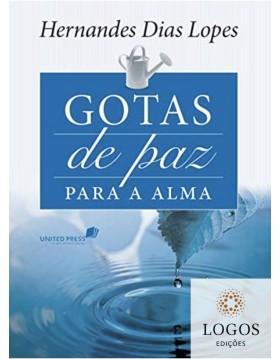 Gotas de paz para a alma. 9788524304538. Hernandes Dias Lopes