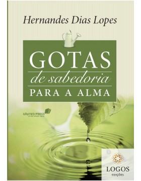 Gotas de sabedoria para a alma. 9788563563354. Hernandes Dias Lopes