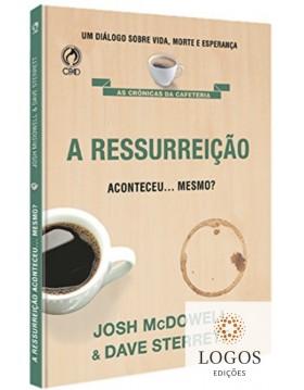 A ressurreição aconteceu… mesmo?  9788526306936. Josh Mcdowell