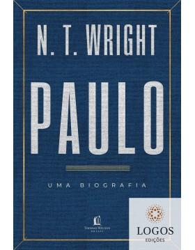 Paulo - uma biografia. 9788566997729. N. T. Wright