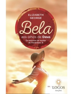 Bela aos olhos de Deus. 9788524302756. Elizabeth George