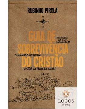 Guia de sobrevivência do cristão. 9788580641981. Rubinho Pirola