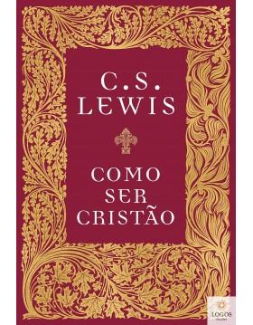 Como ser cristão. 9788571671348. C.S. Lewis