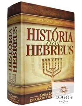 História dos Hebreus - edição de Luxo. 9788526315900. Flavio Josefo