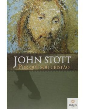 Por que sou cristão. 9788586539756. John Stott