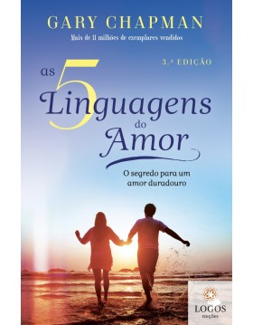 As 5 linguagens do amor. 9789898529534. Gary Chapman