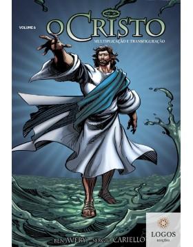 HQ - O Cristo - multiplicação e transfiguração. 9788567002392. Ben Avery