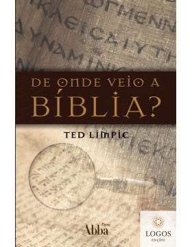 De onde veio a Bíblia? Ted Limpic