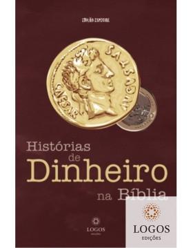 Histórias de dinheiro na Bíblia - edição especial. 9789899806603. Dietrich Bauer