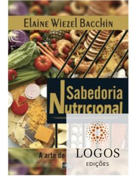 Sabedoria nutricional. 9788598486499. Elaine Wierzel Bacchin