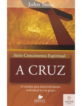 A cruz - série Crescimento Espiritual. 9788580380125. John Stott