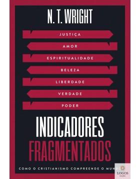 Indicadores fragmentados. 9786556890807. N.T. Wright