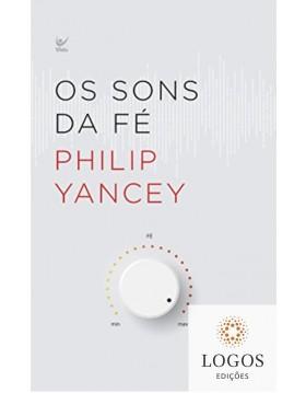 Os sons da fé. 9788538303152. Philip Yancey