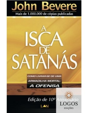A isca de Satanás. 9788599858196. John Bevere