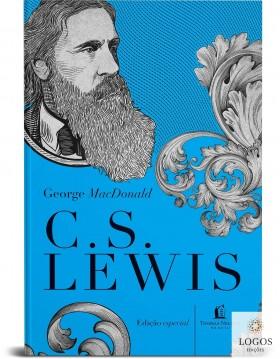 George MacDonald - uma antologia - 365 reflexões. 9786556891132. C.S. Lewis