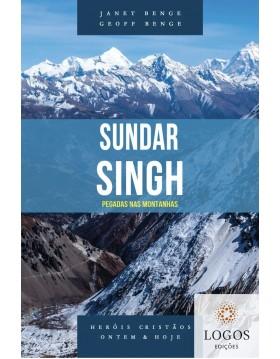 Sundar Singh - pegadas nas montanhas - série heróis cristãos ontem & hoje.  9788580380811. Geoff Benge. Janet Benge