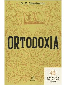 Ortodoxia. 9788594318923. G.K. Chesterton