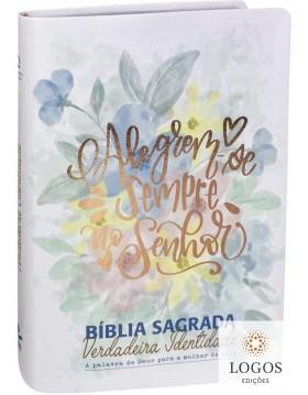 Bíblia Sagrada Verdadeira Identidade - NAA - capa luxo - alegrem-se sempre no Senhor. 7899938413258