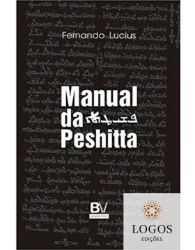Manual da Peshitta. 9789898552402.  Fernando Lucius